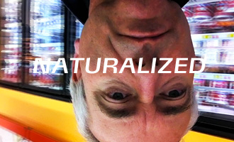 Naturalized : Film