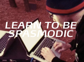 Learn To Be Spasmodic : Film